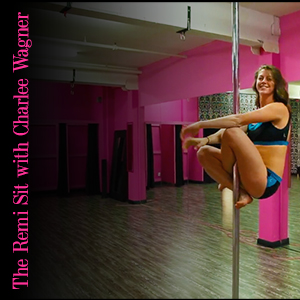 Charlee Wagner blog Remi Sit Pole Trick