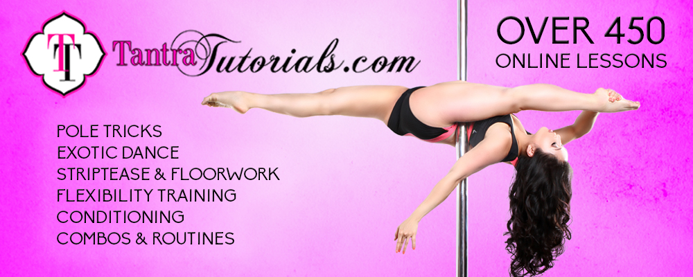 Tantra Tutorials Online Pole Fitness Classes